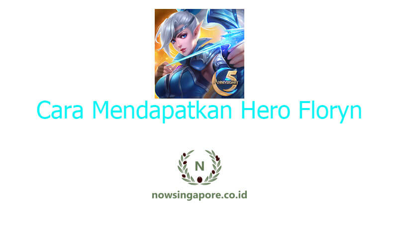 Cara Mendapatkan Hero Floryn