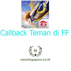 Cara Callback Teman di FF 2021